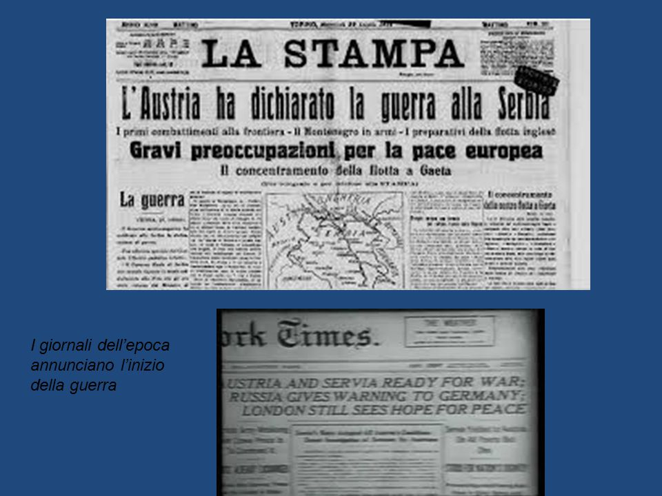I giornali dell'epoca annunciano l'inizio della guerra