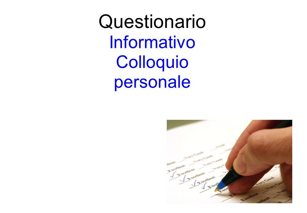 Questionario Informativo Colloquio personale