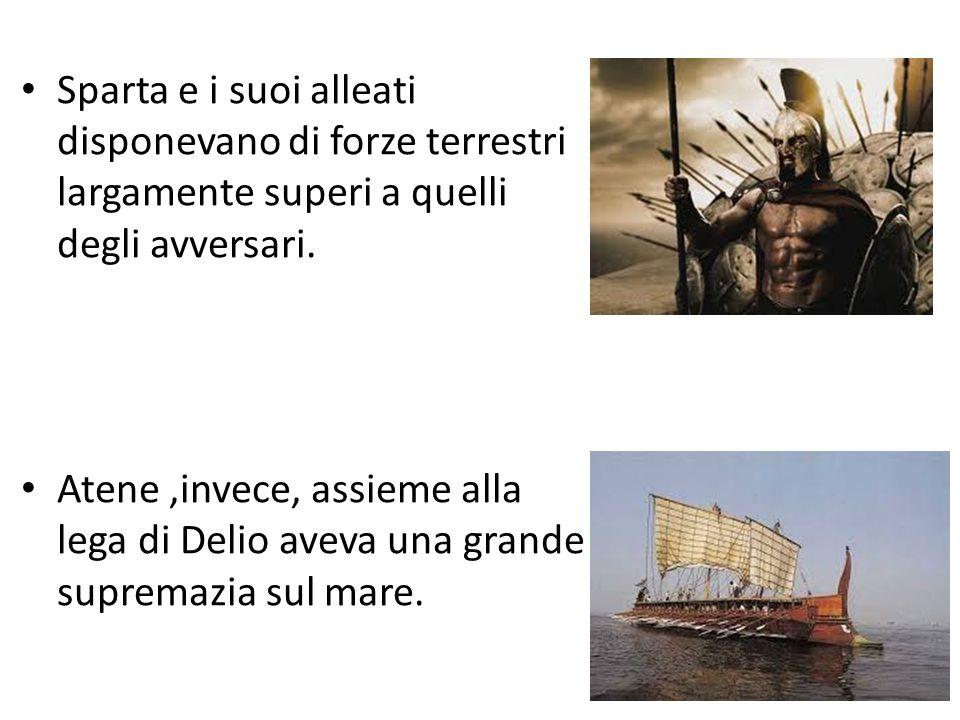 Sparta e i suoi alleati disponevano di forze terrestri largamente superi a quelli degli avversari.