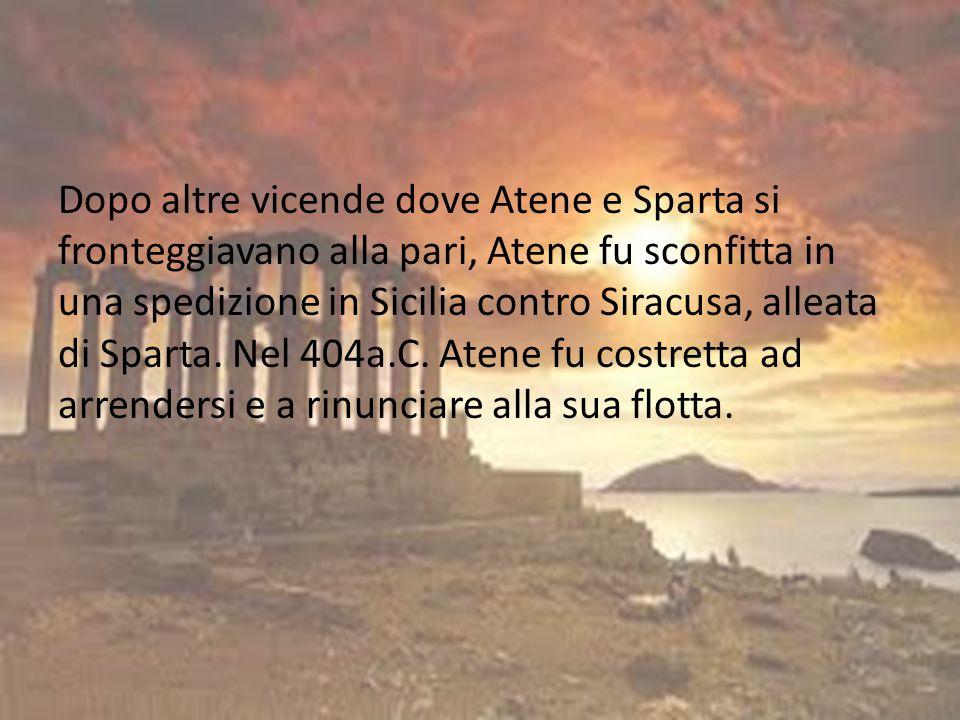 Dopo altre vicende dove Atene e Sparta si fronteggiavano alla pari, Atene fu sconfitta in una spedizione in Sicilia contro Siracusa, alleata di Sparta.