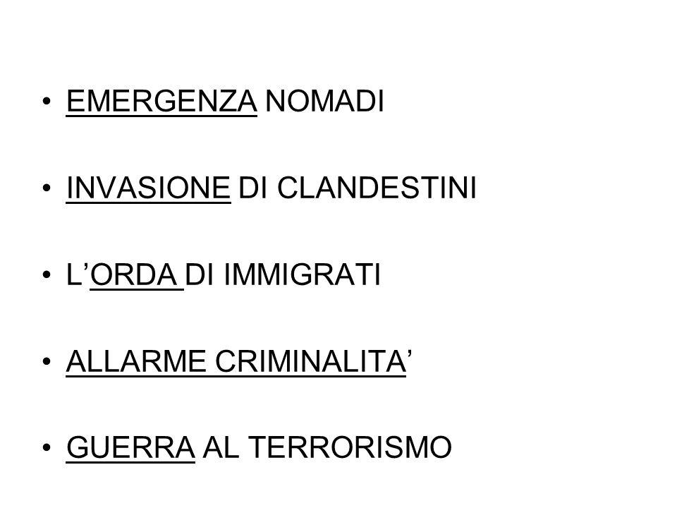 EMERGENZA NOMADI INVASIONE DI CLANDESTINI. L'ORDA DI IMMIGRATI.