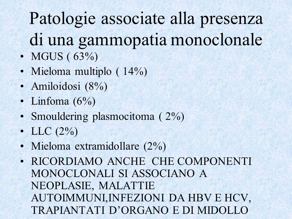 Patologie associate alla presenza di una gammopatia monoclonale