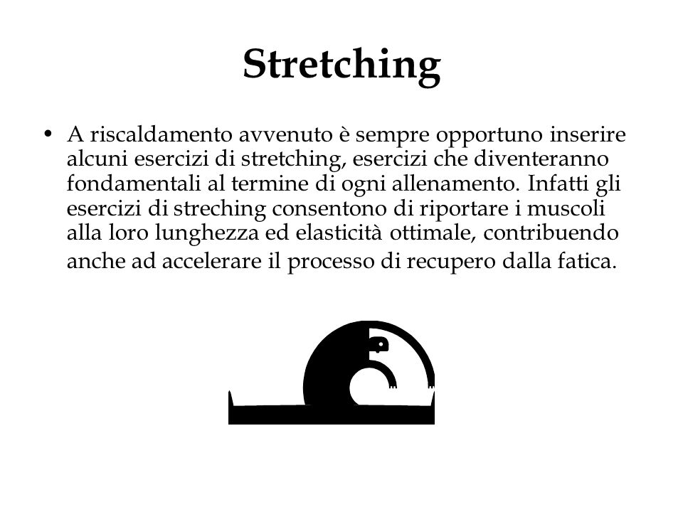 Stretching