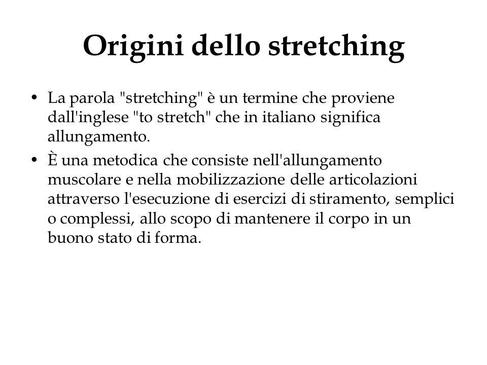 Origini dello stretching