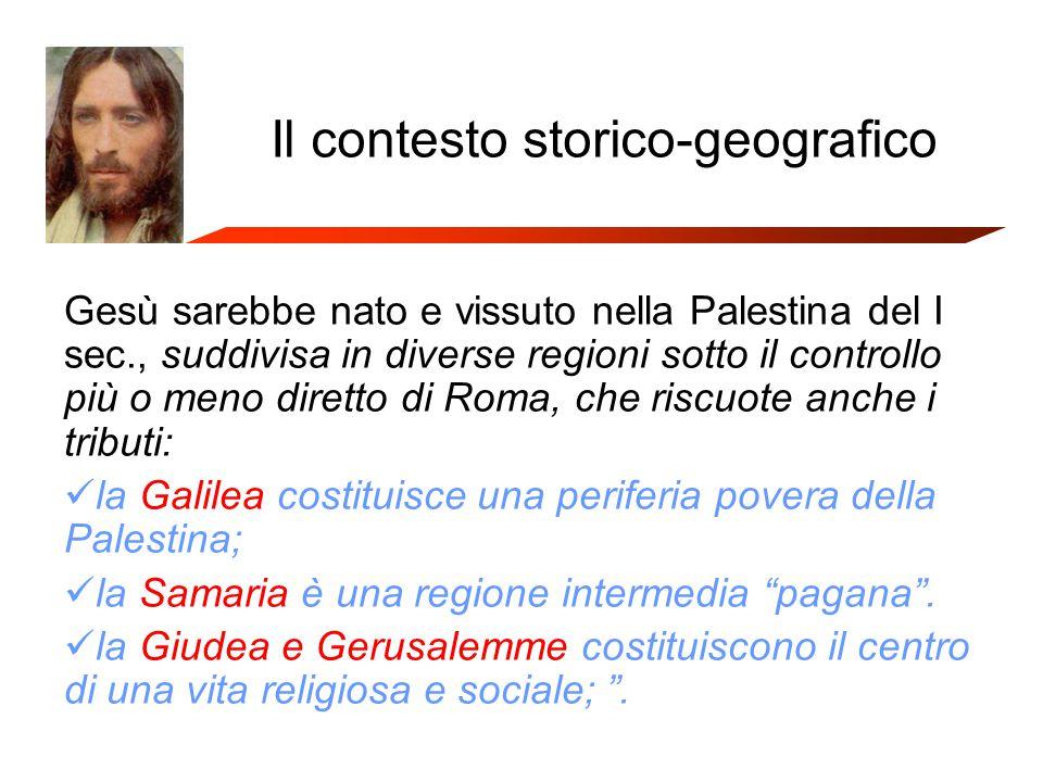 Il contesto storico-geografico