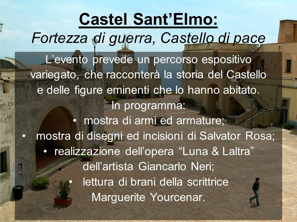 Castel Sant'Elmo: Fortezza di guerra, Castello di pace