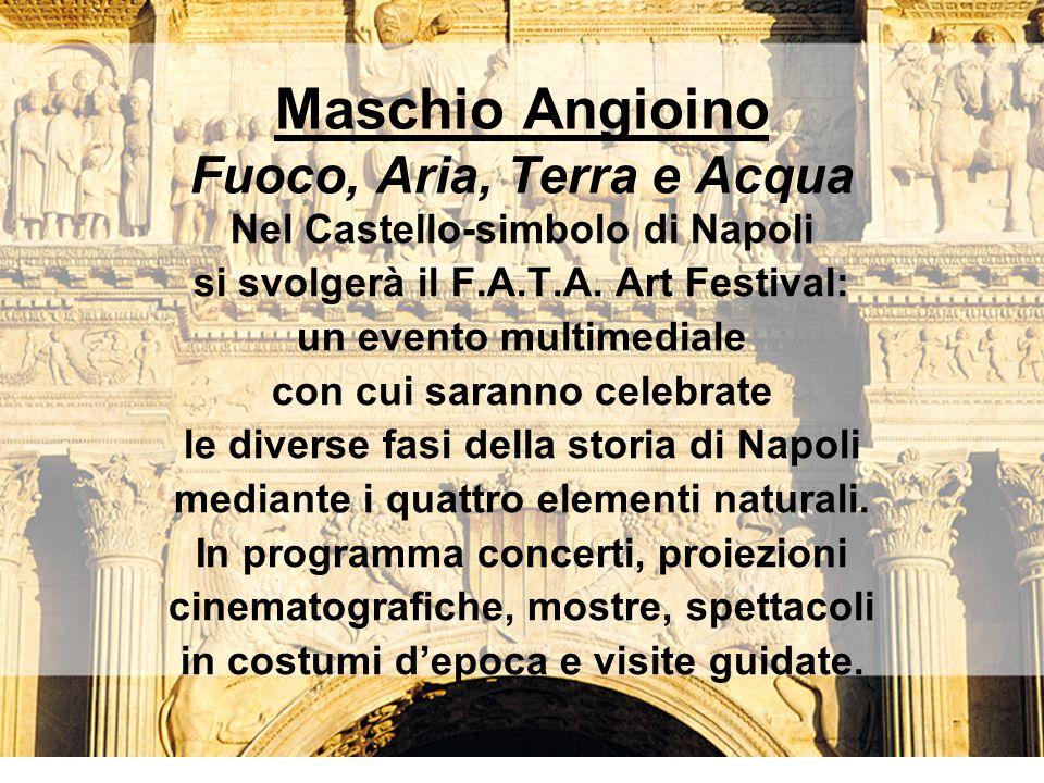 Maschio Angioino Fuoco, Aria, Terra e Acqua