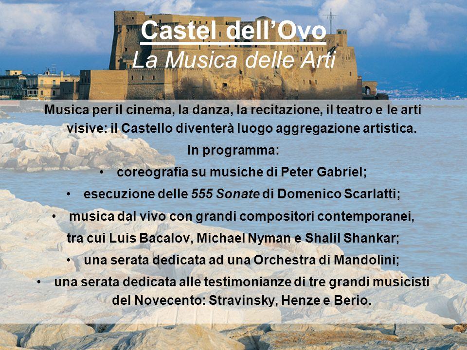 Castel dell'Ovo La Musica delle Arti