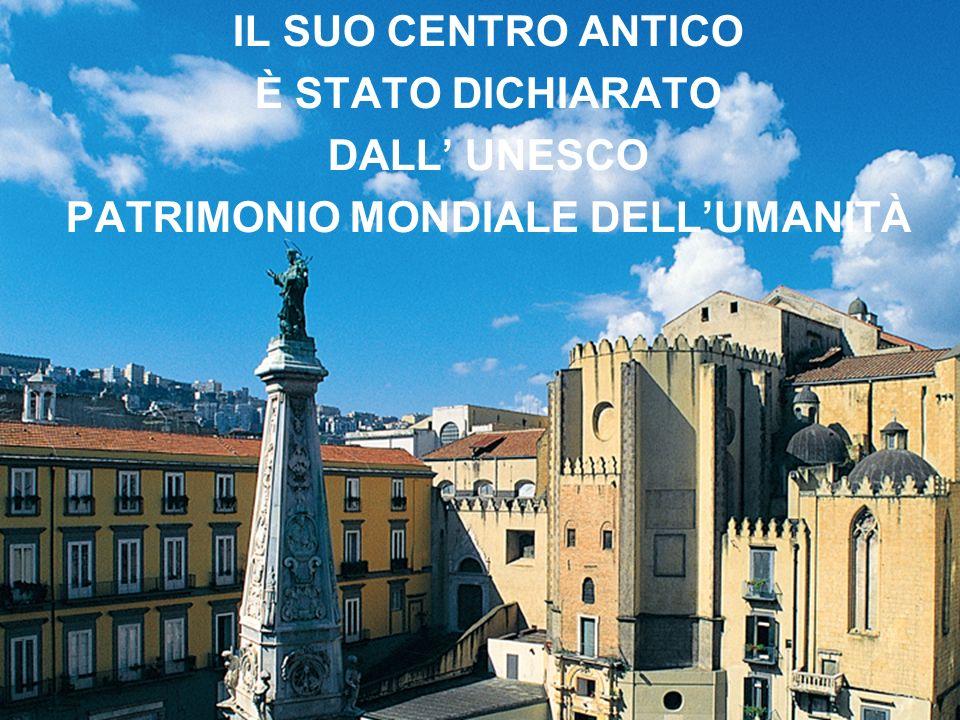 PATRIMONIO MONDIALE DELL'UMANITÀ