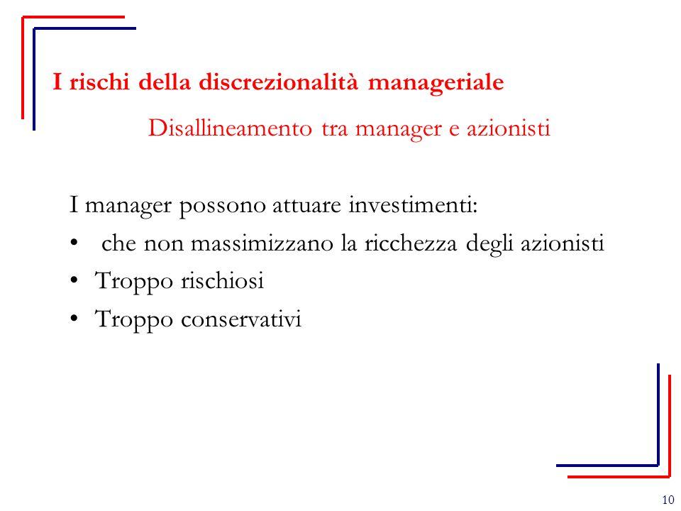I rischi della discrezionalità manageriale