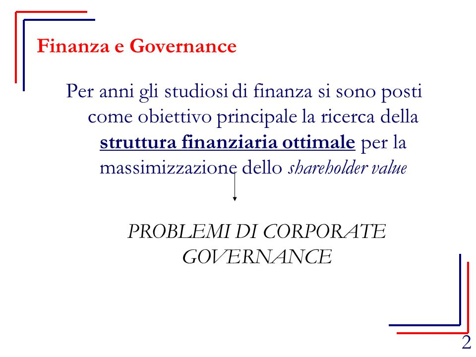 PROBLEMI DI CORPORATE GOVERNANCE