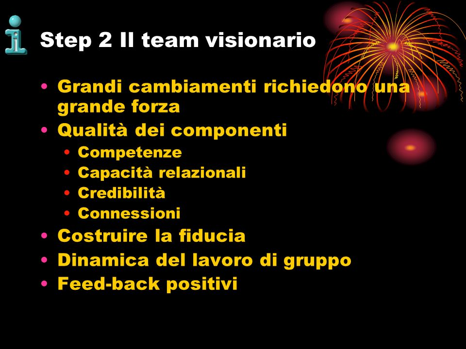 Step 2 Il team visionario