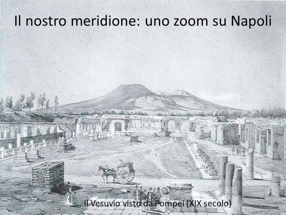 Il nostro meridione: uno zoom su Napoli