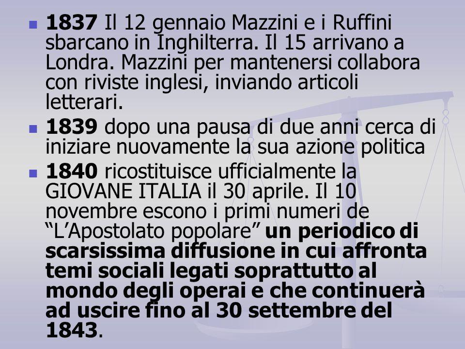 1837 Il 12 gennaio Mazzini e i Ruffini sbarcano in Inghilterra