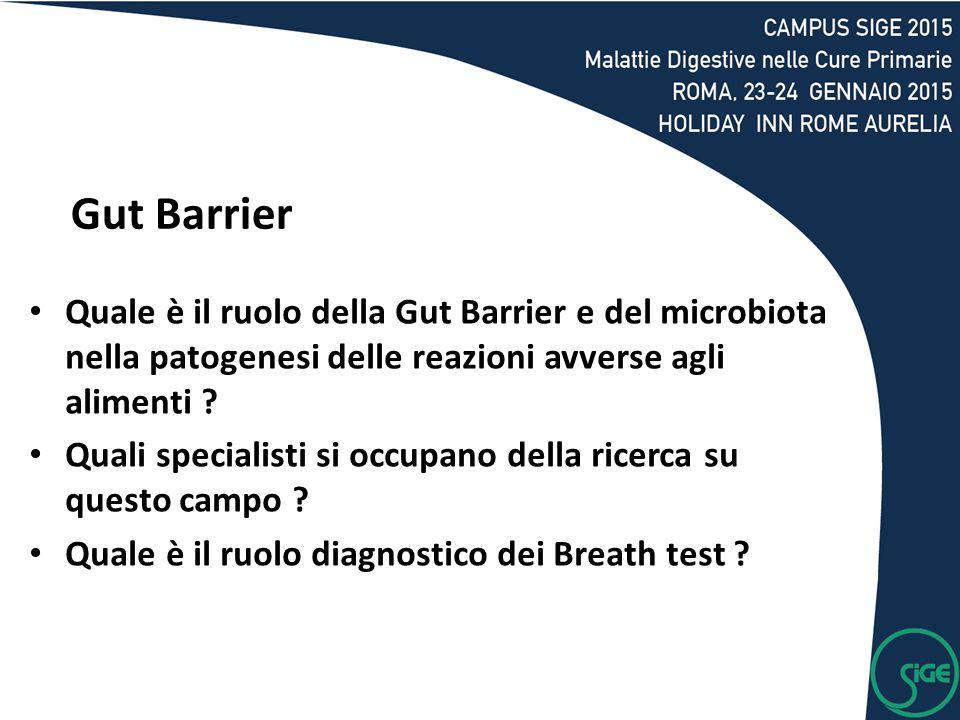 Gut Barrier Quale è il ruolo della Gut Barrier e del microbiota nella patogenesi delle reazioni avverse agli alimenti