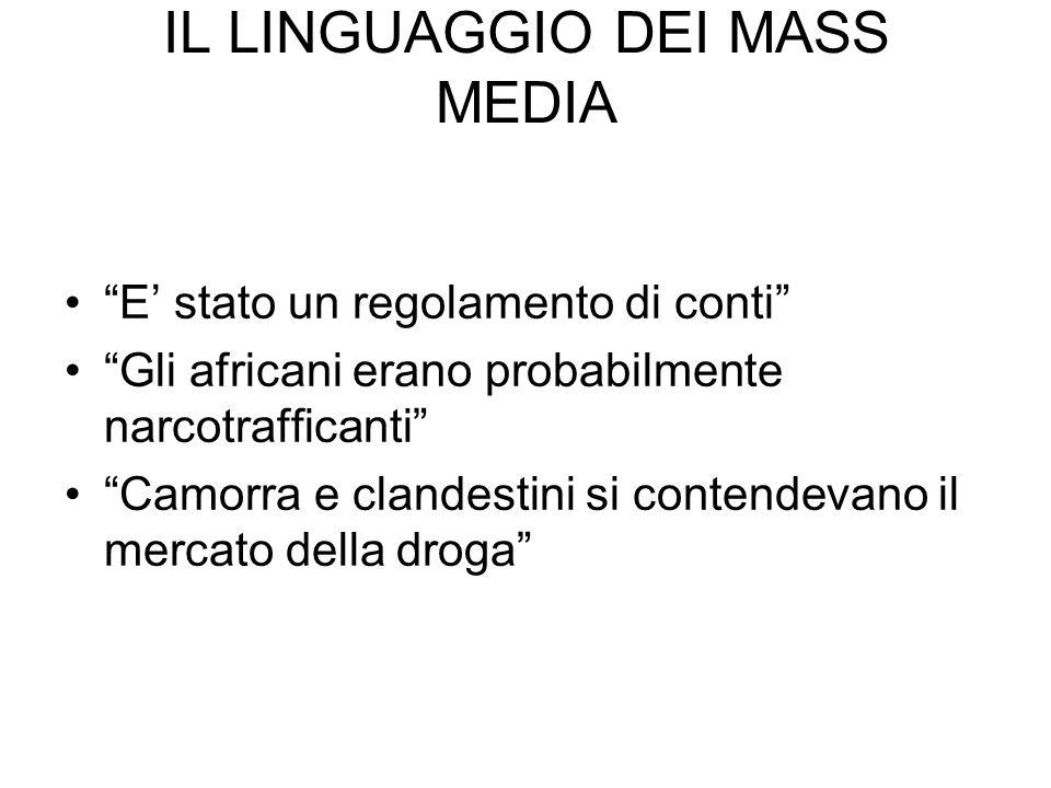 IL LINGUAGGIO DEI MASS MEDIA