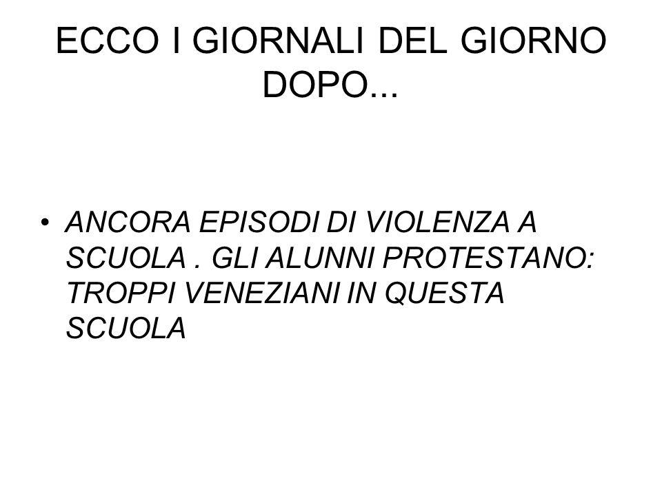 ECCO I GIORNALI DEL GIORNO DOPO...