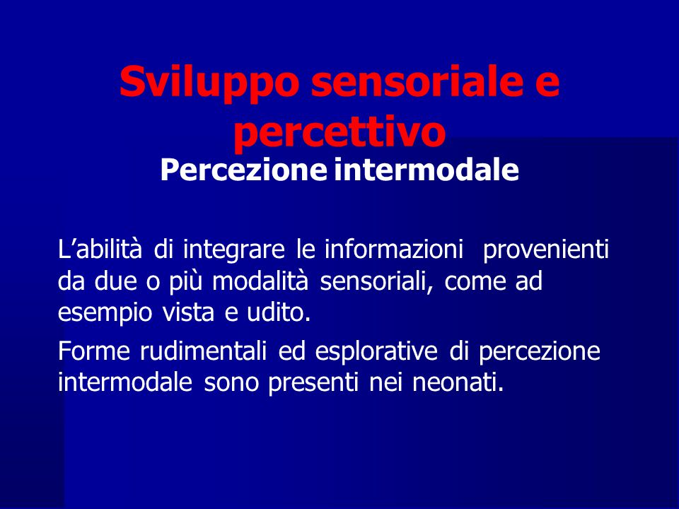 Sviluppo sensoriale e percettivo