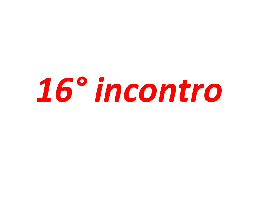 16° incontro