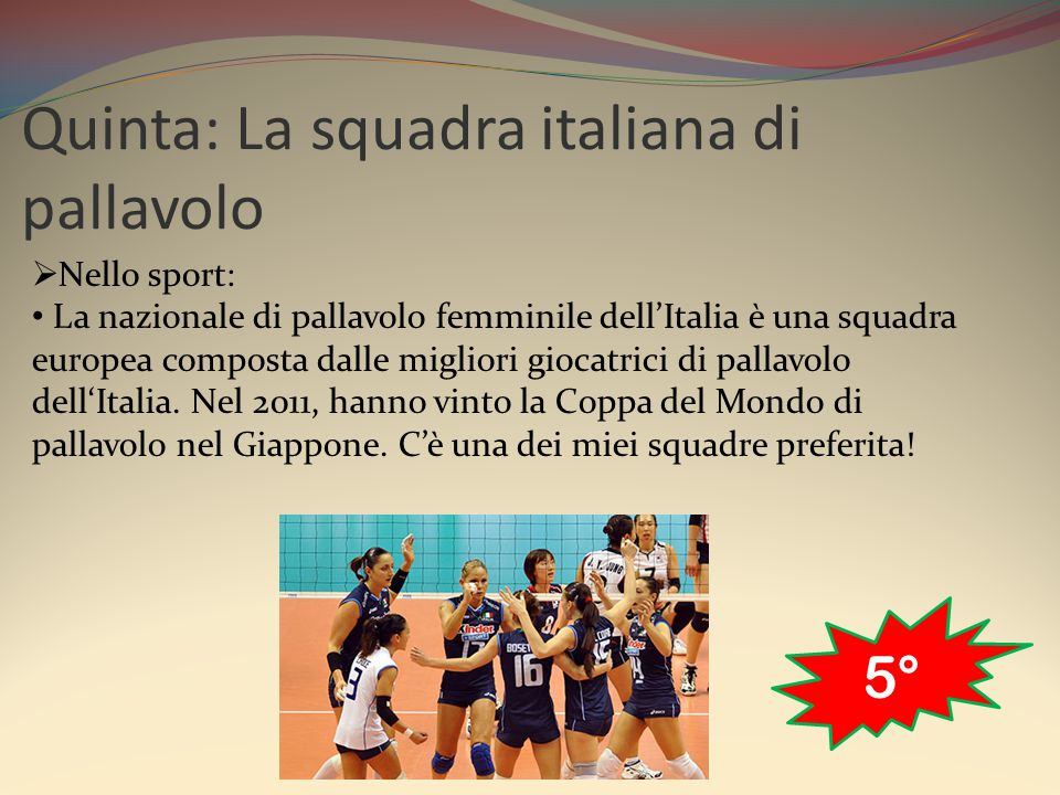 Quinta: La squadra italiana di pallavolo