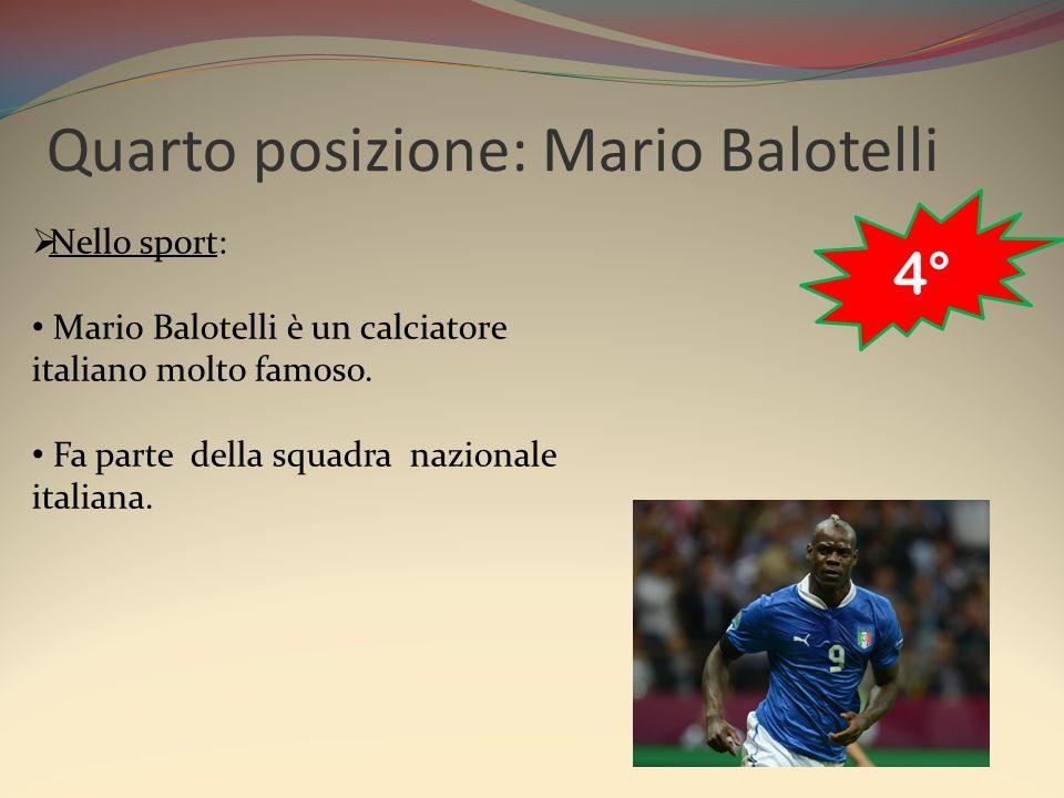 Quarto posizione: Mario Balotelli