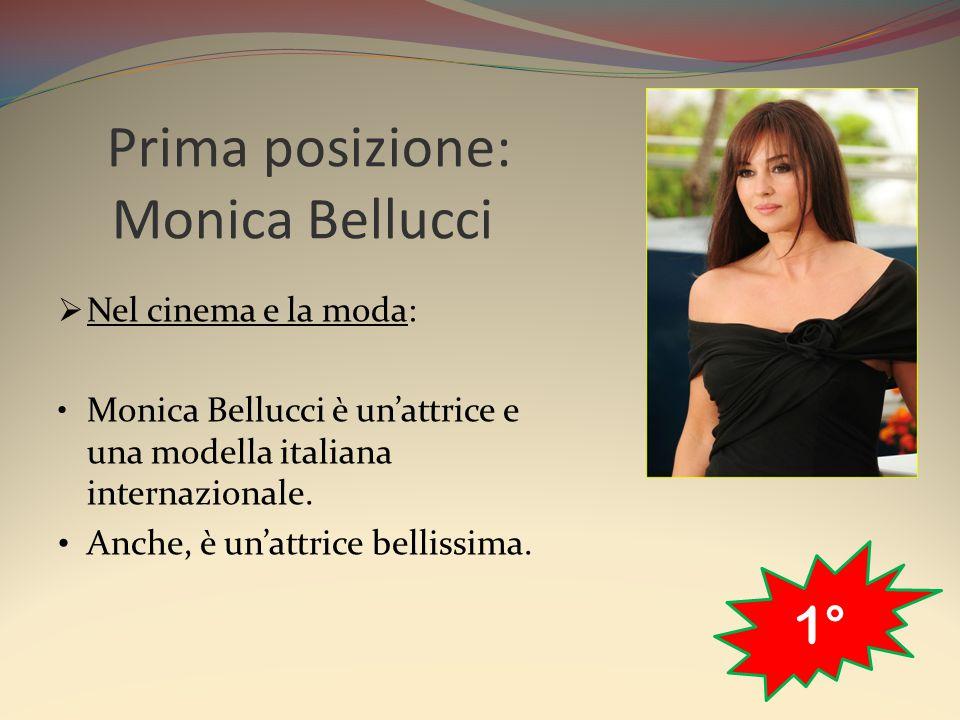 Prima posizione: Monica Bellucci