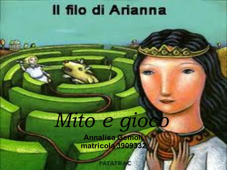 Annalisa Gemoli matricola 3909332 Mito e gioco