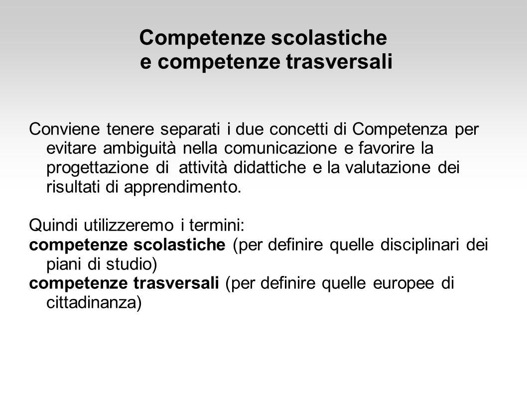 Competenze scolastiche e competenze trasversali