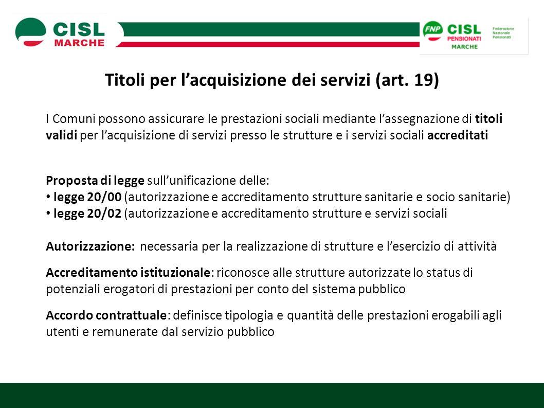 Titoli per l'acquisizione dei servizi (art. 19)