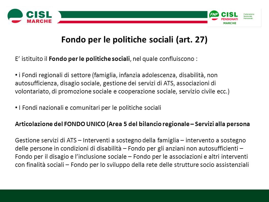 Fondo per le politiche sociali (art. 27)