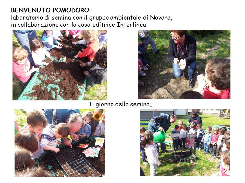 BENVENUTO POMODORO: laboratorio di semina con il gruppo ambientale di Novara, in collaborazione con la casa editrice Interlinea.