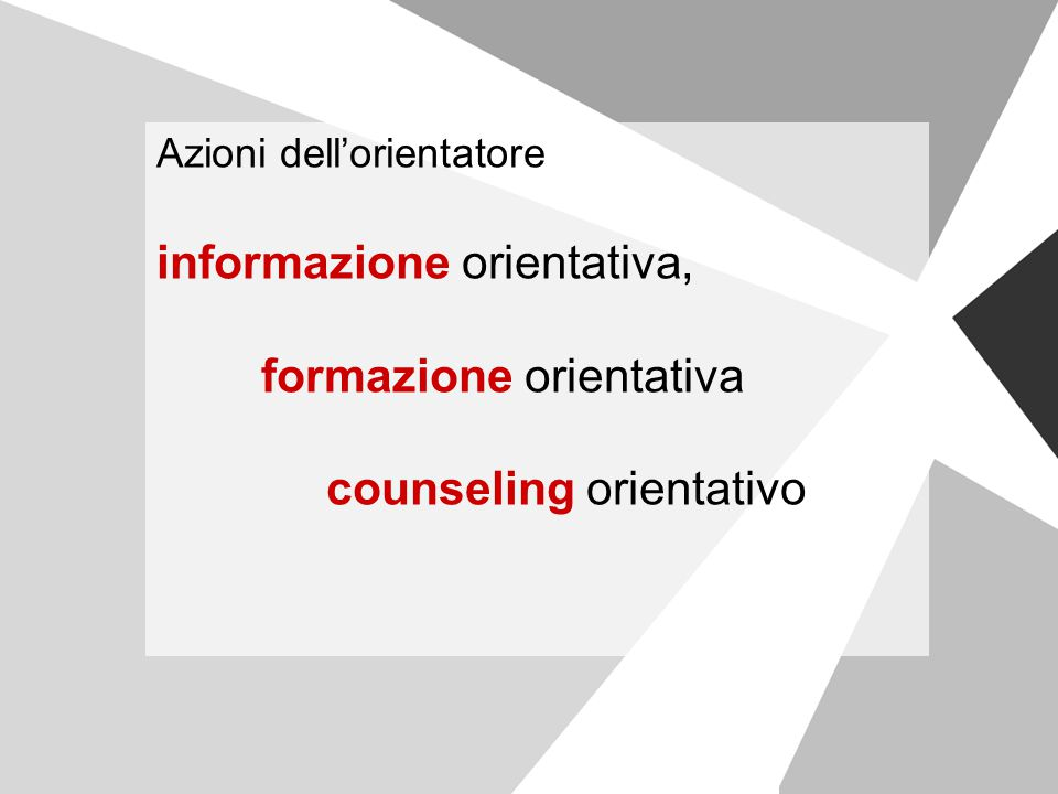 informazione orientativa, formazione orientativa