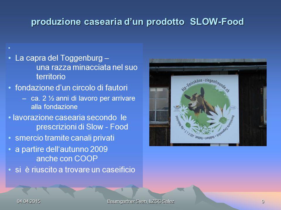 produzione casearia d'un prodotto SLOW-Food