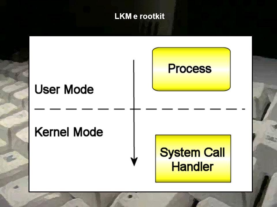 LKM e rootkit