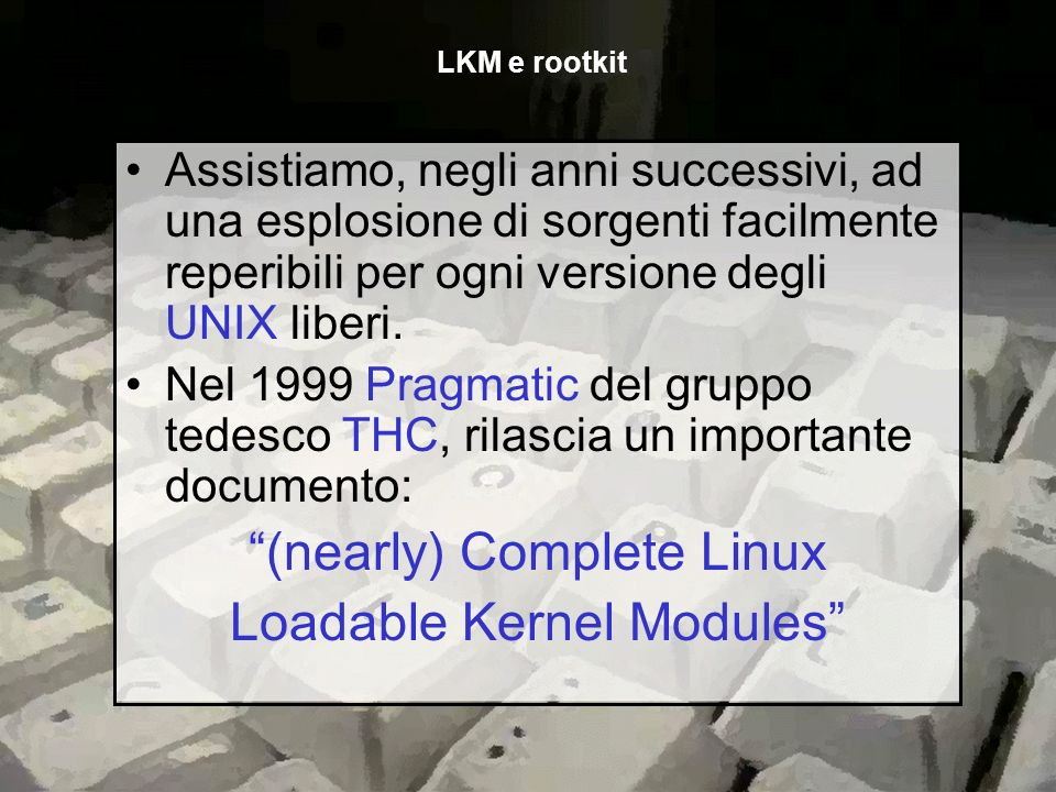 (nearly) Complete Linux Loadable Kernel Modules