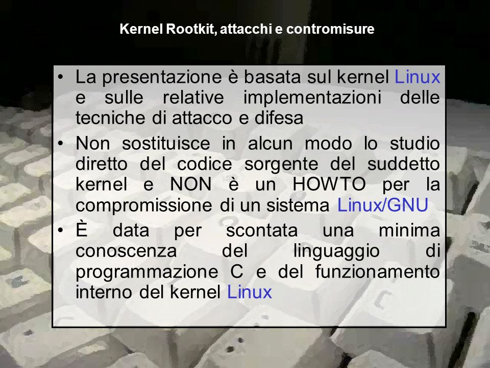 Kernel Rootkit, attacchi e contromisure