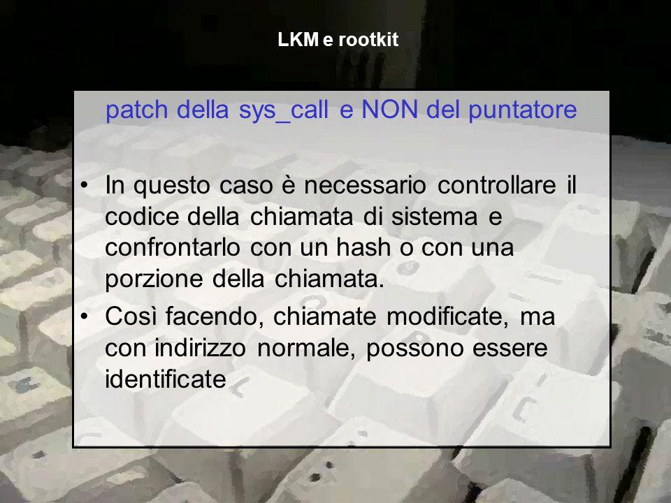 patch della sys_call e NON del puntatore