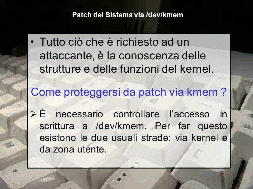 Patch del Sistema via /dev/kmem