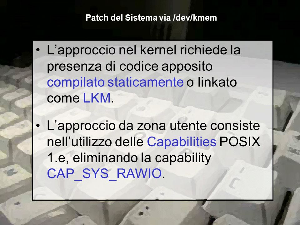 Patch del Sistema via /dev/kmem
