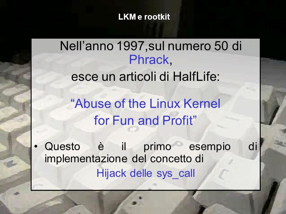 Nell'anno 1997,sul numero 50 di Phrack, esce un articoli di HalfLife: