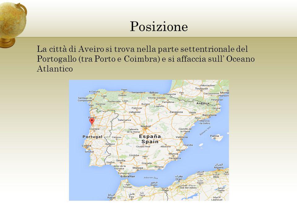 Posizione La città di Aveiro si trova nella parte settentrionale del Portogallo (tra Porto e Coimbra) e si affaccia sull' Oceano Atlantico.
