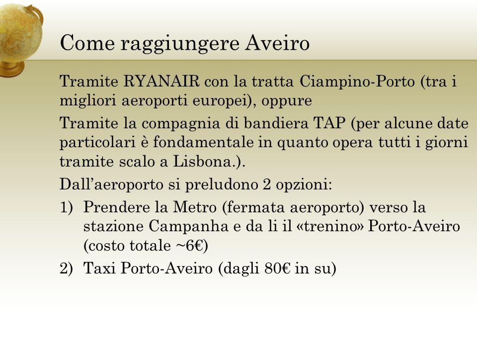Come raggiungere Aveiro