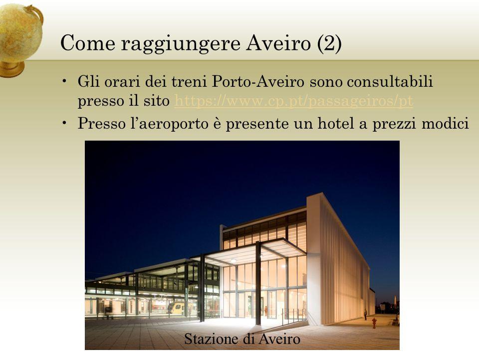 Come raggiungere Aveiro (2)