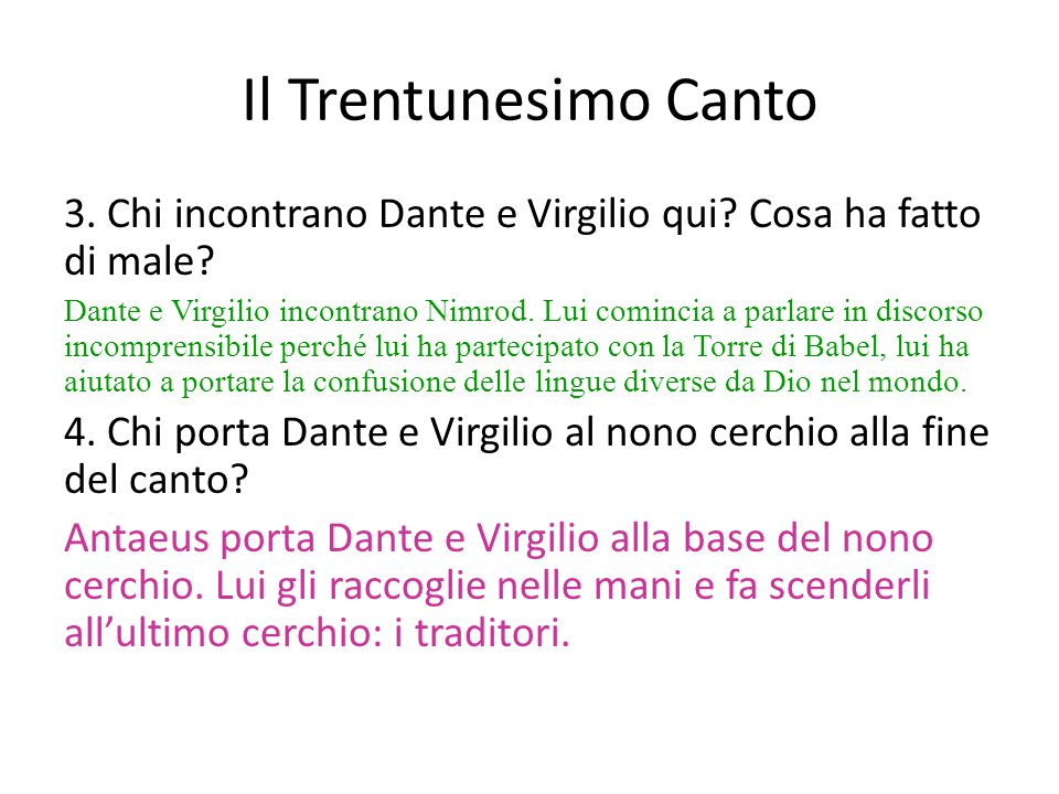 Il Trentunesimo Canto 3. Chi incontrano Dante e Virgilio qui Cosa ha fatto di male