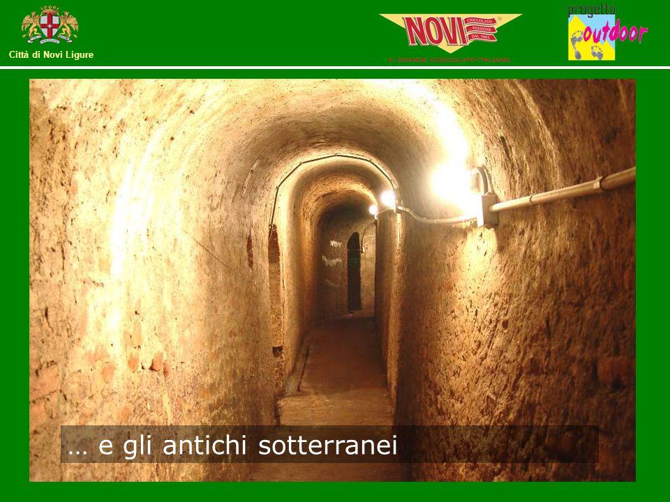 … e gli antichi sotterranei