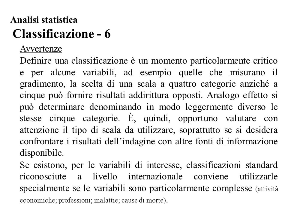 Classificazione - 6 Analisi statistica Avvertenze