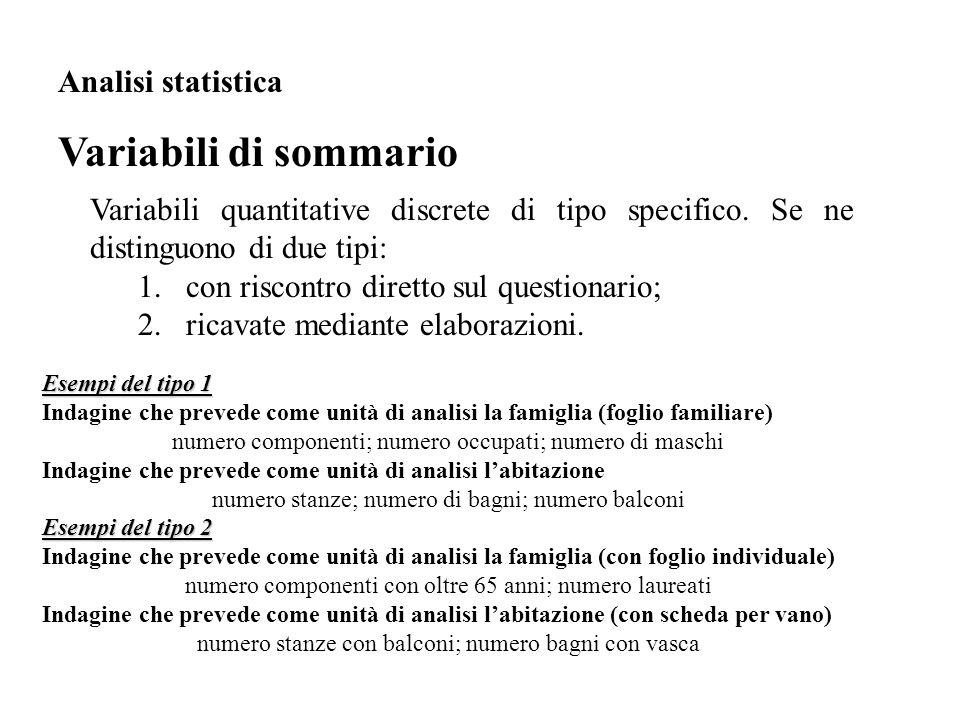 Variabili di sommario Analisi statistica