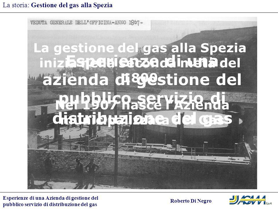 La storia: Gestione del gas alla Spezia