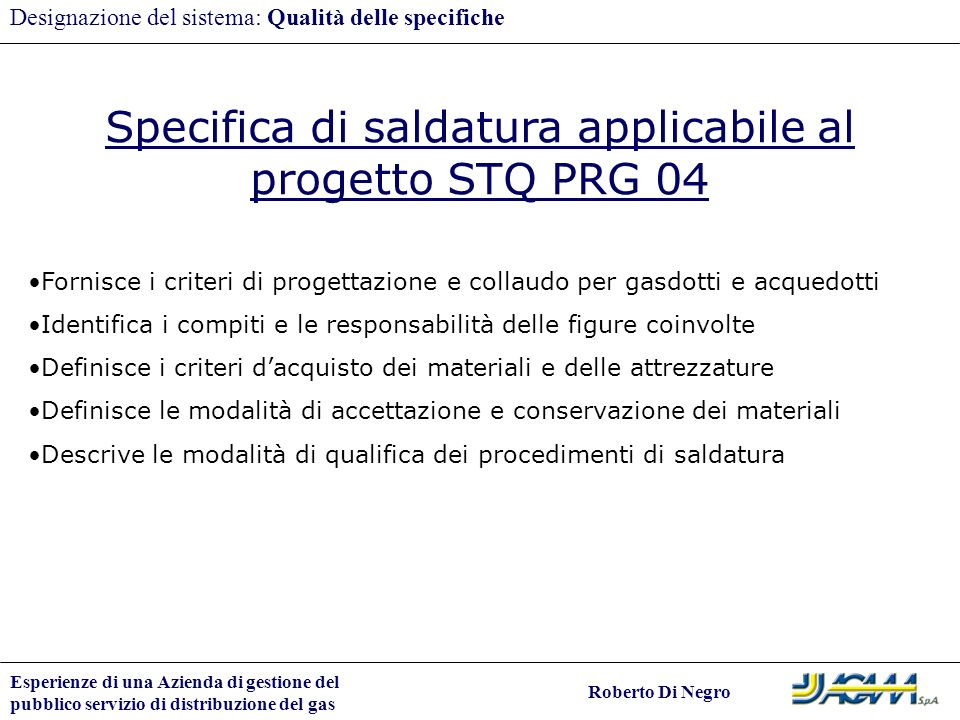 Specifica di saldatura applicabile al progetto STQ PRG 04