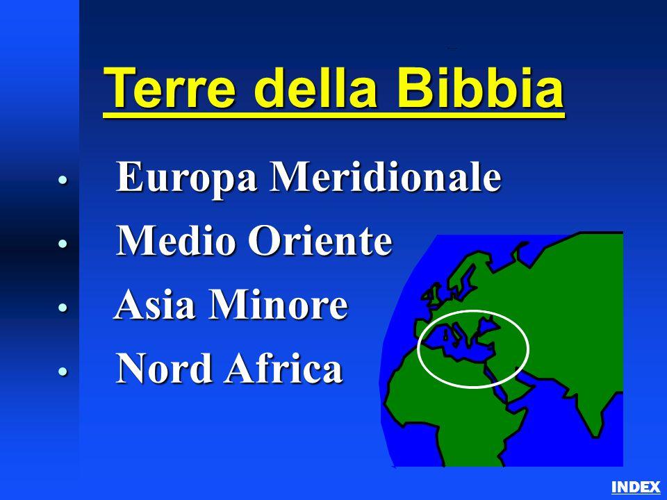 Terre della Bibbia Europa Meridionale Medio Oriente Asia Minore